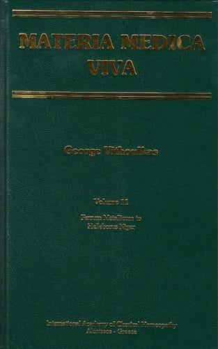 Materia Medica Viva (Volume 11): Ferrum Metallicum to Helleborus Niger