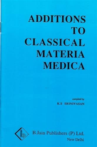 Additions To Classical Materia Medica - K.S Srinivasan