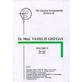 Classical Homeopathic Lectures: Volume E