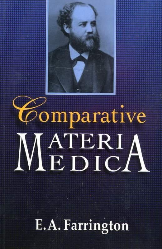 Comparative Materia Medica - Ernest Albert Farrington