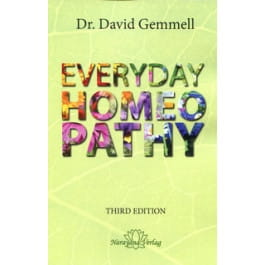 Everyday Homeopathy (3rd Edition) - David Gemmell