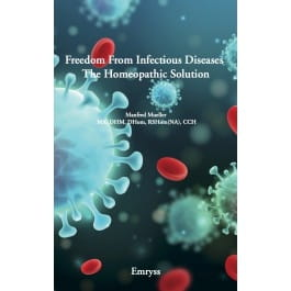 Freedom from Infectious Diseases - The Homeopathic Solution