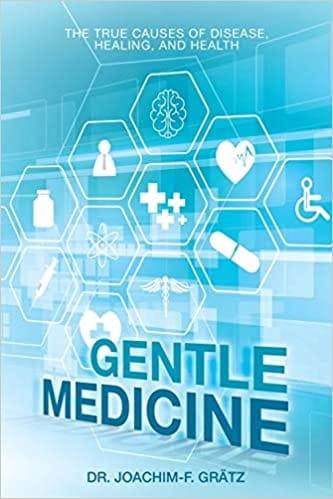 Gentle Medicine - Joachim-F Gratz (Hardback)
