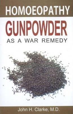 Gunpowder as a War Remedy - John H Clarke