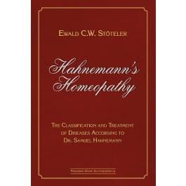 Hahnemann's Homeopathy - Ewald Stoteler