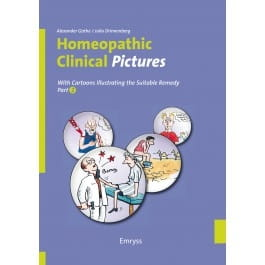Homeopathic Clinical Pictures (Part Two) - Alexander Gothe and Julia Drinnenberg
