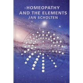 Homeopathy and the Elements - Jan Scholten