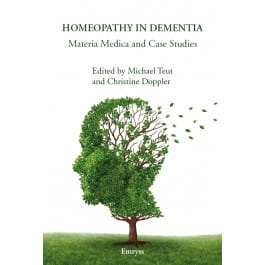 Homeopathy in Dementia - Michael Teut and Christine Doppler (editors)