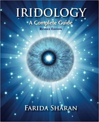Iridology, A Complete Guide (revised edition)