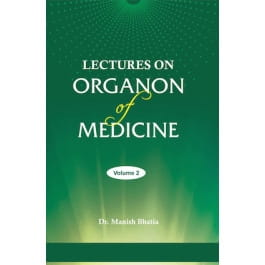 Lectures on Organon of Medicine Volume Two