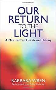 Our Return to the Light - Barbara Wren