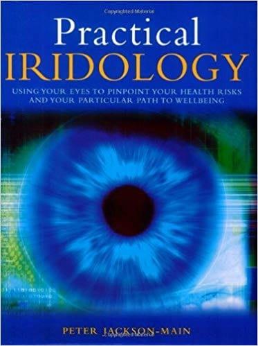Practical Iridology - Peter Jackson-Main
