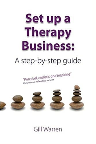 Set Up a Therapy Business: Step by Step Guide - Gill Warren