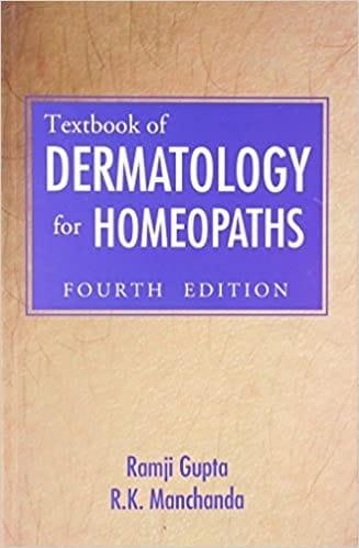 Textbook of Dermatology for Homoeopaths (4th Edition) - Ramji Gupta and R K Manchanda