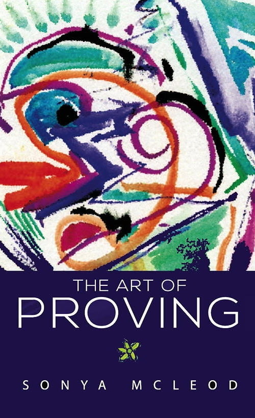 The Art of Proving - Sonya McLeod