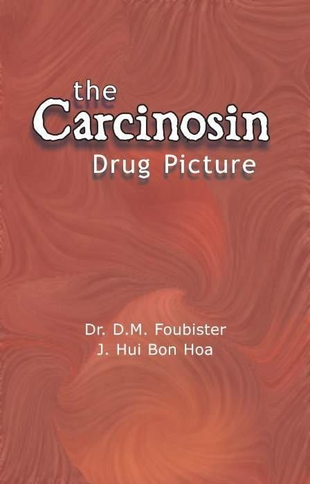 The Carcinosin Drug Picture - Donald Foubister
