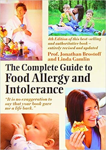 The Complete Guide to Food Allergy and Intolerance - Prof Jonathan Brostoff and Linda Gamlin