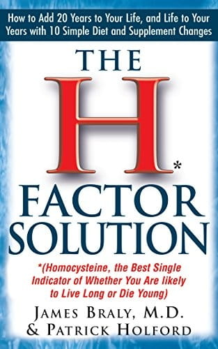 The H Factor Solution - James Braly and Patrick Holford
