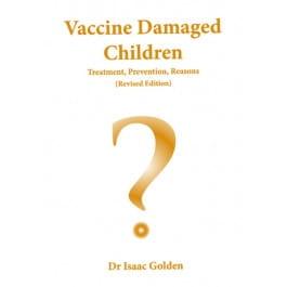 Vaccine Damaged Children - Isaac Golden