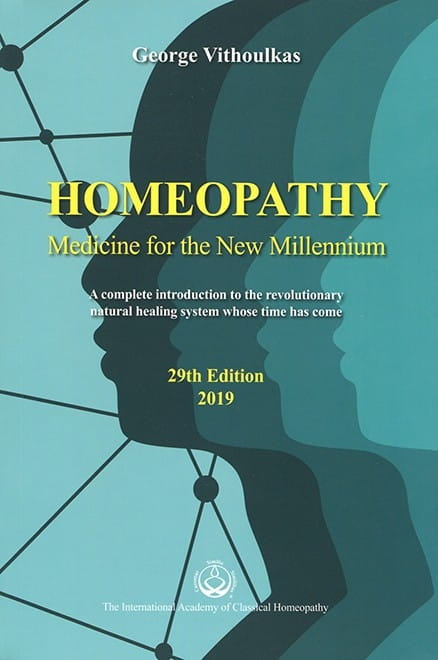 Homeopathy: Medicine for the New Millennium (29th Edition) - George Vithoulkas