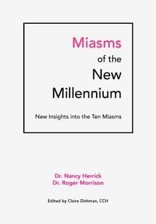 Miasms of the New Millennium: Insights into the Ten Miasms - Roger Morrison and Nancy Herrick