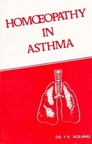 Homoeopathy in Asthma - Yad Ram Agrawal