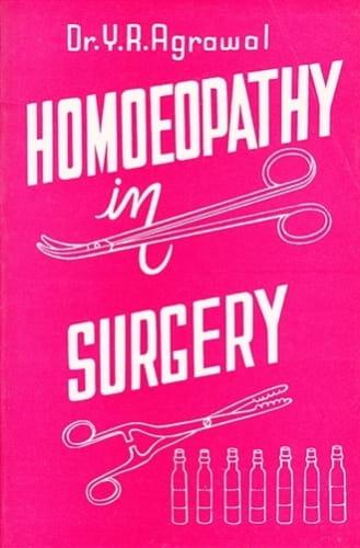 Homoeopathy in Surgery - Yad Ram Agrawal