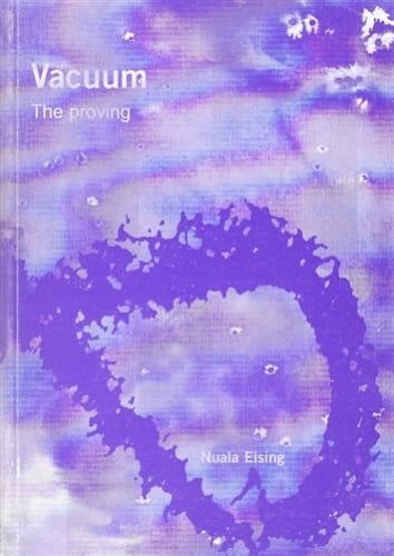 The Proving of Vacuum - Nuala Eising