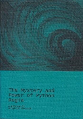 The Mystery and Power of Python Regia - Brigitte Klotzsch