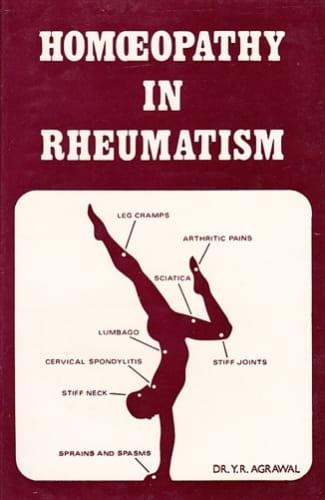 Homoeopathy in Rheumatism - Yad Ram Agrawal
