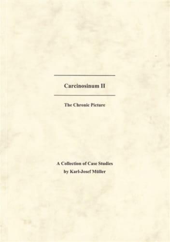 Carcinosinum ll (The Chronic Picture) - Karl-Josef Muller