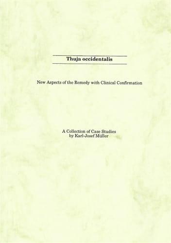 Thuja Occidentalis (Case Studies) - Karl-Josef Muller