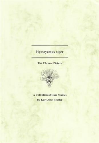 Hyoscyamus Niger (Case Studies) - Karl-Josef Muller