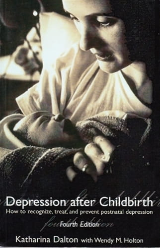Depression after Childbirth - Katharina Dalton