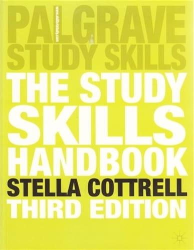 The Study Skills Handbook, 3rd Edition - Stella Cottrell