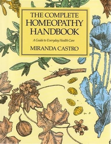 The Complete Homeopathy Handbook - Miranda Castro