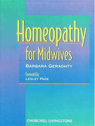 Homeopathy for Midwives - Barbara Geraghty