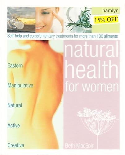 Natural Health for Women - Beth MacEoin