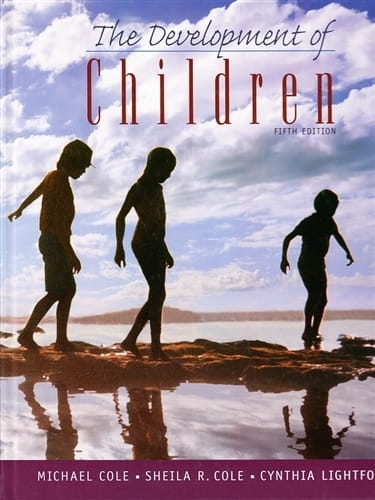 The Development of Children - Michael Cole, Sheila Cole and Cynthia Lightfoot