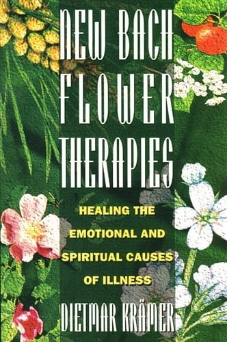 New Bach Flower Therapies - Dietmar Kramer