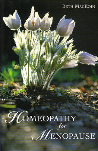 Homeopathy for Menopause - Beth MacEoin