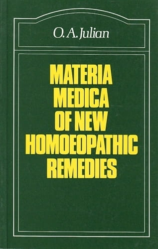 Materia Medica of New Homoeopathic Remedies - Othon Andre Julian