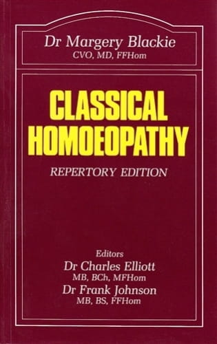 Classical Homoeopathy (Repertory Edition) - Margery Blackie