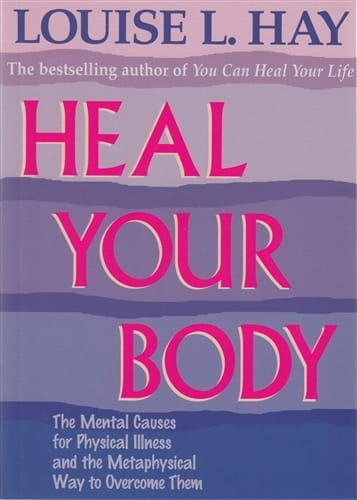 Heal Your Body - Louise Hay