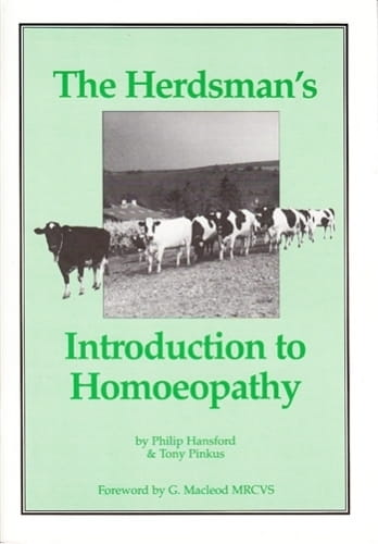 The Herdsman's Introduction to Homoeopathy - Philip Hansford and Tony Pinkus