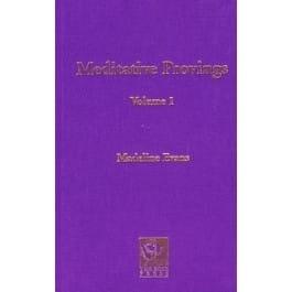 Meditative Provings Volume 1
