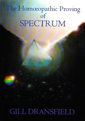 The Homoeopathic Proving of Spectrum - Gill Dransfield