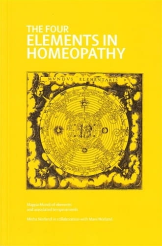 The Four Elements in Homeopathy - Misha Norland