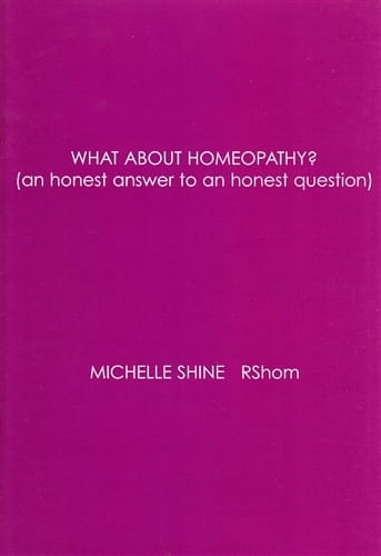 What About Homeopathy? (an honest answer to an honest question) - Michelle Shine