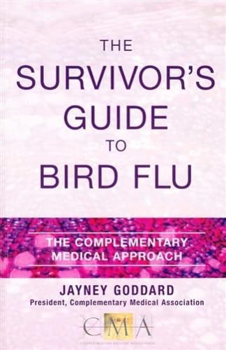 The Survivor's Guide to Bird Flu - Jayney Goddard